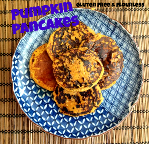 Gluten Free, Flourless Pumpkin Pancakes
