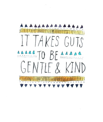 gentle and kind