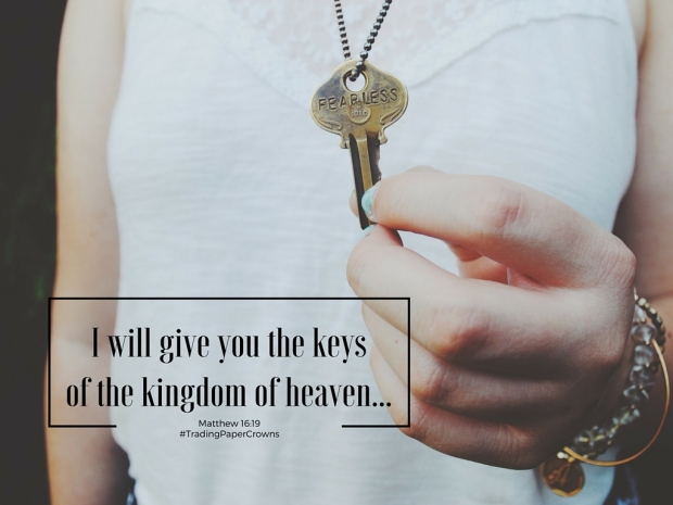 I will give you the keys of the kingdom of heaven...