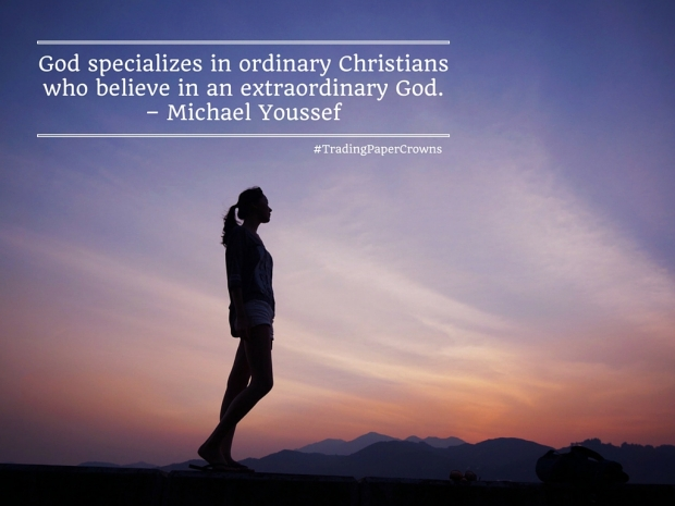 God specializes in ordinary Christians who believe in an extraordinary God. – Michael Youssef